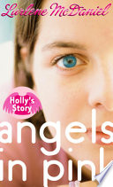 Angels in Pink: Holly's Story Have Been Through A Lot Over The