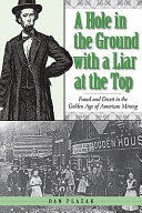 A Hole in the Ground with a Liar at the Top