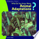 What Do You Know about Animal Adaptations