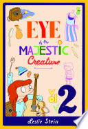 Eye Of The Majestic Creature Vol 2 book