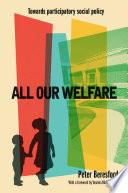 All Our Welfare