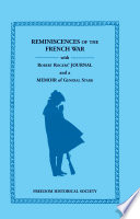 Reminiscences of the French War With Robert Rogers  Journal and a Memoir of General Stark