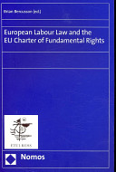 European Labour Law and the EU Charter of Fundamental Rights