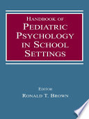 Handbook Of Pediatric Psychology In School Settings : caused managed care programs to...