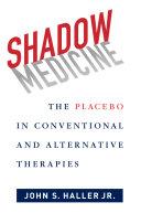 Shadow Medicine