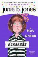 Junie B  Jones Is Not a Crook
