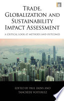 Trade  Globalization and Sustainability Impact Assessment