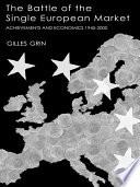 Battle Of Single European Market book