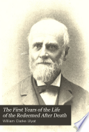 The First Years of the Life of the Redeemed After Death