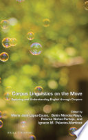 Corpus linguistics on the move