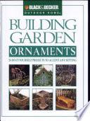 Black   Decker Building Garden Ornaments