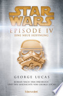Star WarsTM - Episode IV - Eine neue Hoffnung