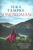 Songwoman by Ilka Tampke