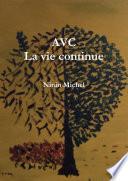 AVC La vie continue