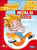Arriviamo preparati alla prova INVALSI italiano  Per la la 2a classe elementare
