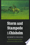 Storm and Stampede on the Chisholm To A Ranch In Indian Territory For The