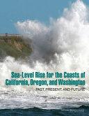 Sea-Level Rise for the Coasts of California, Oregon, and Washington: