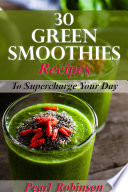 30 Green Smoothies Recipes