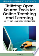Utilizing Open Source Tools for Online Teaching and Learning  Applying Linux Technologies