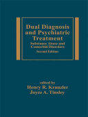 Dual Diagnosis And Psychiatric Treatment