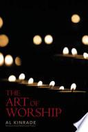 Ebook THE ART OF WORSHIP Epub Al Kinrade Apps Read Mobile