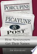 Porcupine  Picayune  and Post