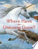 Where Have the Unicorns Gone? Of Civilization And Find Refuge In The