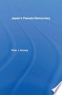 Japan s Pseudo democracy
