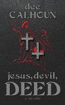 Jesus, Devil, Deed Pdf/ePub eBook