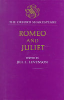 The Oxford Shakespeare. Romeo and Juliet