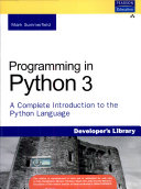 Programming In Python 3 A Complete Introduction To The Python Language