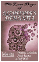 The Last Days of Alzheimer s Dementia Book PDF