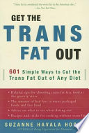 Get the Trans Fat Out