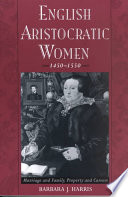 English Aristocratic Women  1450 1550