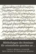 Mittheilungen des Seminars f  r orientalische sprachen an der K  niglichen Friedrich Wilhelms universit  t zu Berlin     jahrg  1