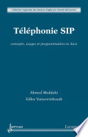 T  l  phonie SIP   concepts  usages et programmation en Java