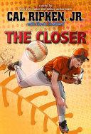 Cal Ripken  Jr  s All Stars The Closer