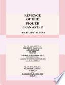Revenge Of The Piqued Prankster