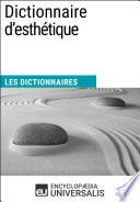 Dictionnaire d esth  tique