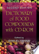 Dictionary of Food Compounds with CD ROM  Second Edition