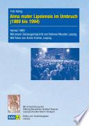 Alma mater Lipsiensis im Umbruch (1989 bis 1994)
