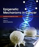 Epigenetic Mechanisms in Cancer