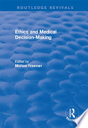 Ethics And Medical Decision Making