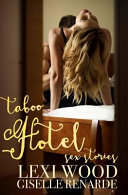 Taboo Hotel Sex Stories