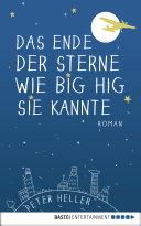 Das Ende der Sterne wie Big Hig sie kannte