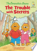 The Berenstain Bears  The Trouble with Secrets