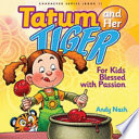 Tatum And Her Tiger