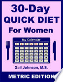 30 Day Quick Diet for Women   Metric Edition