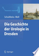 Die Geschichte der Urologie in Dresden