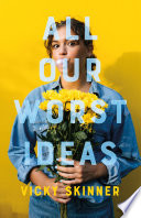 All Our Worst Ideas Book PDF